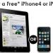 Get FREE iPad or iPhone